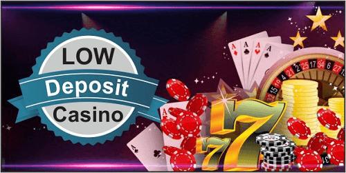 Lowest Deposit Casinos