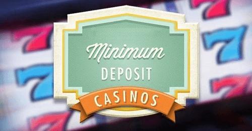 Minimum Deposit Online Casino